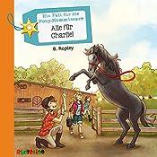 Alle für Charlie! (Ein Fall für die Pony-Kommissare 4) | Belinda Rapley