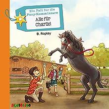 Alle für Charlie! (Ein Fall für die Pony-Kommissare 4) Hörbuch von Belinda Rapley Gesprochen von: Sandra Keck