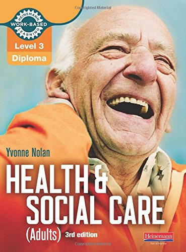 Health and Social Care (Adults): Candidate Book: Diploma Level 3 (Work Based Learning L3 Health & Social Care Dementia)