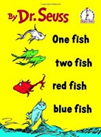 One Fish Two Fish Red Fish Blue Fish (I Can Read It All by Myself) by Random House Books for Young Readers