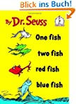One Fish Two Fish Red Fish Blue Fish...