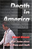 img - for Death in America: Short Stories about Terminal Illness and Death book / textbook / text book
