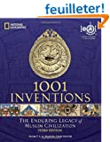 1001 Inventions: The Enduring Legacy of Muslim Civilization