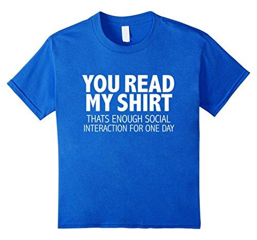 Read my Shirt Enough Social Interaction T-shirt Introvert