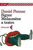 Signor Malauss�ne a teatro (Zoom)