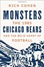 Monsters: The 1985 Chicago Bears an...