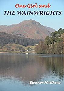 One Girl and The Wainwrights, Eleanor Matthews