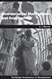 img - for Environmental Management and Development: Volume 11 (Routledge Perspectives on Development) book / textbook / text book