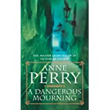 A Dangerous Mourning (William Monk)by Anne Perry