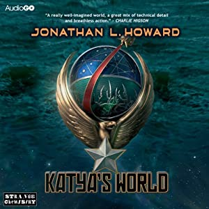 Katya's World | [Jonathan L. Howard]