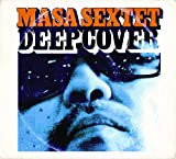 Masa Sextet Deep Cover