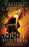 Night Huntress (0425225461) by Yasmine Galenorn