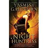 Night Huntress (Sisters of the Moon, Book 5) ~ Yasmine Galenorn
