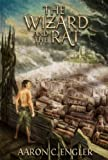img - for The Wizard and the Rat (The Voice of the Dragons Book 1) book / textbook / text book