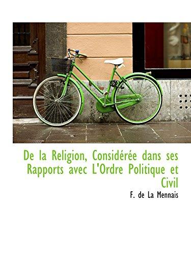 De la Religion, Considérée dans ses Rapports avec L'Ordre Politique et Civil