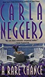 A Rare Chance (0671883216) by Neggers, Carla