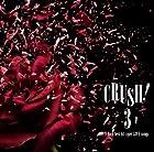 CRUSH!3-90��s V-Rock best hit cover LOVE songs-(�߸ˤ��ꡣ)