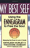 My Best Self: Using the Enneagram to Free the Soul (0062503324) by Kathleen V. Hurley