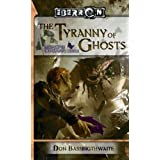 The Tyranny of Ghosts: Legacy of Dhakaan, Book 3 ~ Don Bassingthwaite