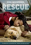 Dog Whisperer: The Rescue