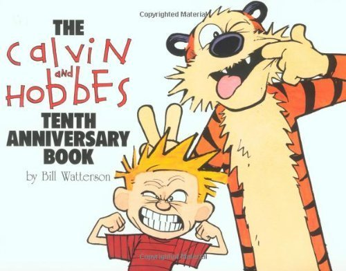 The Calvin and Hobbes Tenth Anniversary Book by Bill Watterson (1995) Paperback