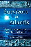 Survivors of Atlantis: Their Impact on World Culture
