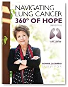 Bonnie J. Addario Navigating Lung Cancer 360 Degrees of Hope