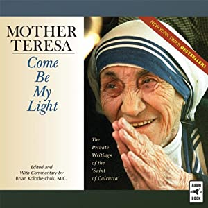 Mother Teresa: Come Be My Light Audiobook