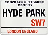 Hyde Park SW7 London Street Sign - Steel, 20 x 15cms