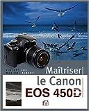 echange, troc Vincent Luc - Maîtriser le Canon EOS 450D