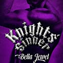 Knights' Sinner Audiobook by Bella Jewel Narrated by Carly Robins