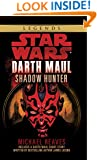 Shadow Hunter: Star Wars (Darth Maul) (Star Wars: Darth Maul Book 2)