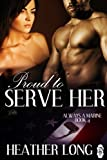 Proud to Serve Her (Always a Marine series Book 4)