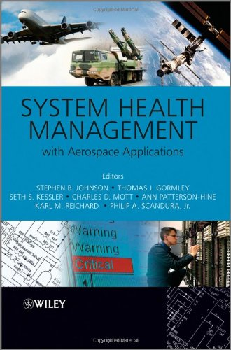 System Health Management: with Aerospace Applications (Aerospace Series)