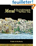 Mosul: The Architectural Conservation...