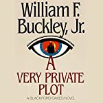 A Very Private Plot | William F. Buckley