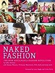 Naked Fashion: The New Sustainable Fa...