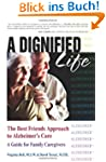 A Dignified Life: The Best Friends Ap...