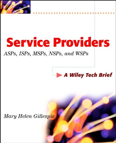 Service Providers: ASPs, ISPs, MSPs, and WSPs (Technology Briefs Series) (Internet Services Provider compare prices)