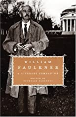 William Faulkner: A Literary Companion