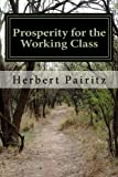 img - for Prosperity for the Working Class book / textbook / text book