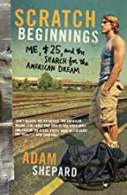 Scratch Beginnings Me 25 and the Search for the American Dream