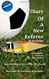 Diary of a New Referee
