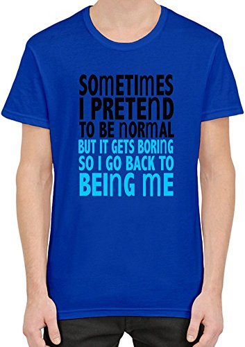 Sometimes I Pretend To Be Normal Slogan T-Shirt per Uomini XX-Large