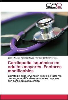 Cardiopatía isquémica en adultos mayores. Factores modificables