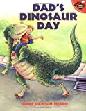 img - for Dad's Dinosaur Day book / textbook / text book