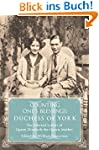 Duchess of York: The Selected Letters...