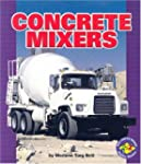Pull Ahead Mighty Movers:Concrete Mixers