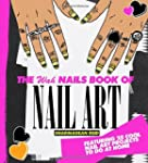 The WAH Nails Book of Nail Art: Featu...