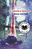 The Heaven of Mercury: A Novel